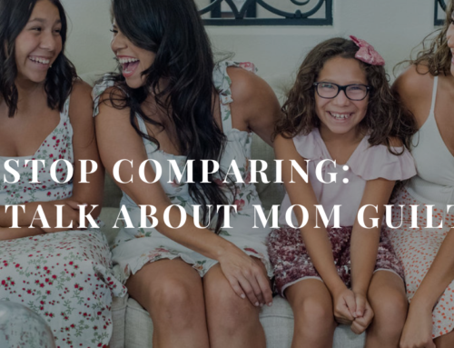 Girl! Stop Comparing: Let's talk about Mom Guilt | EU 29