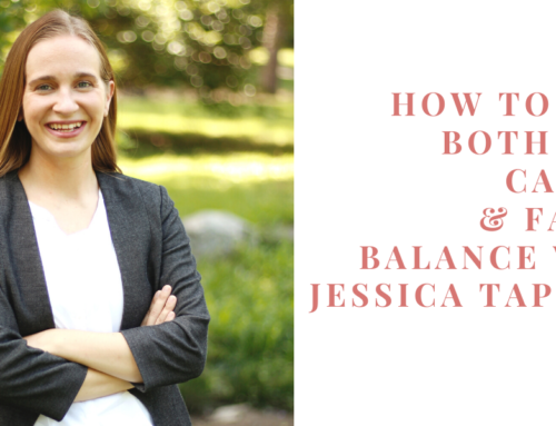 How to Have Both your Career & Family Balance with Jessica Tappana | EU 30