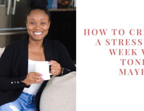 How to Create a Stress-Free Week with Toni-Ann Mayembe | EU 31