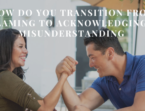 How Do You Transition from Blaming to Acknowledging a Misunderstanding | EU 81